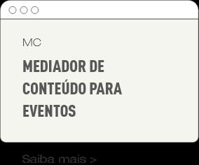 MC // Mediador de conteúdo para eventos